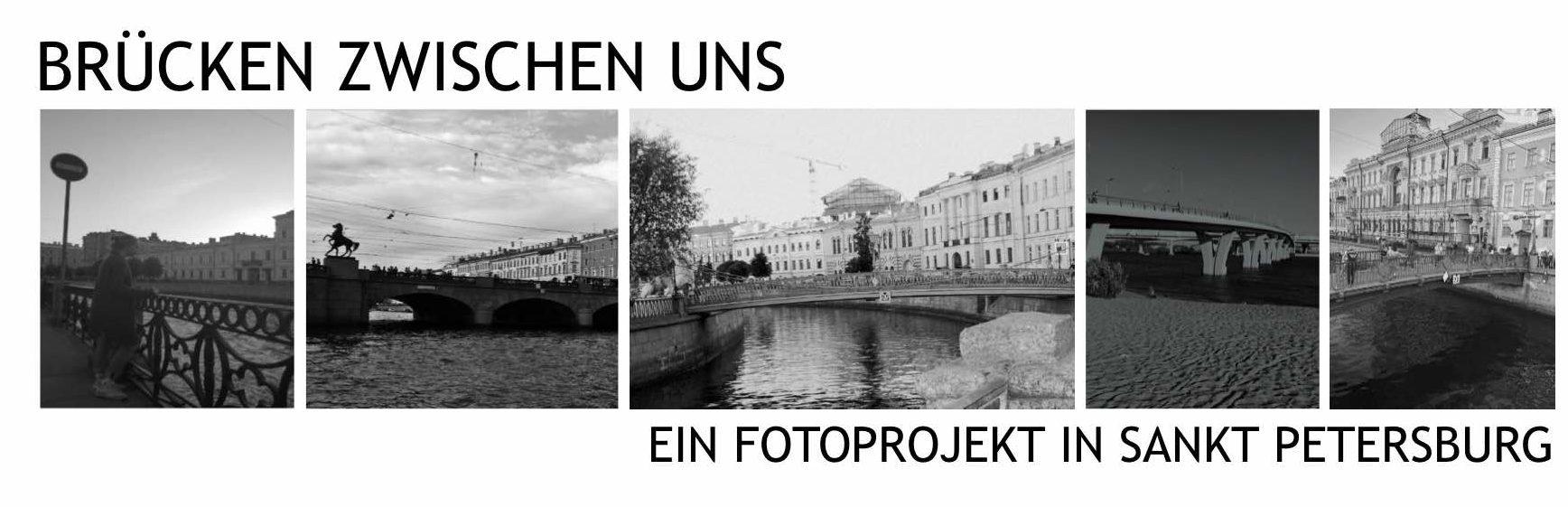 Brücken zwischen uns – Ein Fotoprojekt in Sankt Petersburg